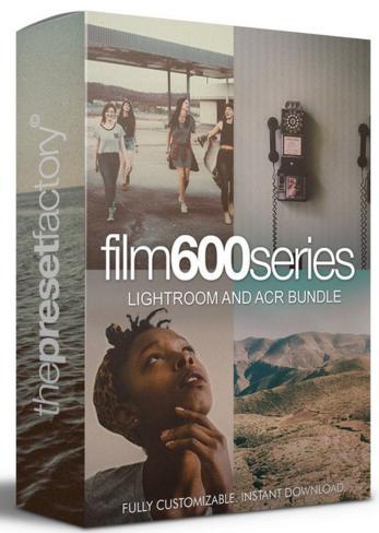 [Download] Bộ Presets màu film 600 series cho Lightroom và Camera Raw